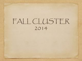 FALL CLUSTER 2014