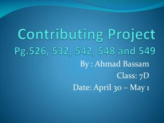 Contributing Project Pg.526, 532, 542, 548 and 549