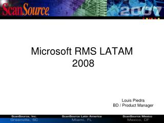Microsoft RMS LATAM  2008