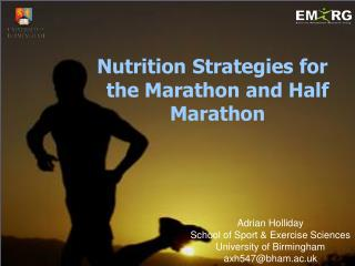 Nutrition Strategies for the Marathon and Half Marathon
