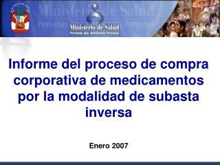 Informe del proceso de compra corporativa de medicamentos por la modalidad de subasta inversa