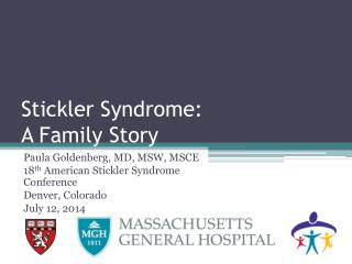 Stickler Syndrome: A Family Story