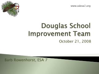 Douglas School Improvement Team