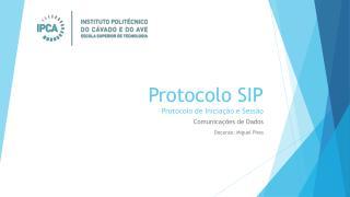 Protocolo SIP Protocolo de Inicia��o e Sess�o