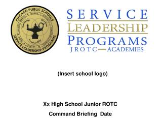Xx High School Junior ROTC Command Briefing  Date