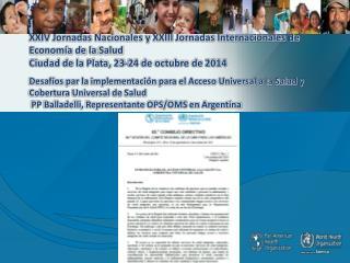 Construcción  de evidencias y  monitoreo sobre acceso/cobertura  universal de salud: