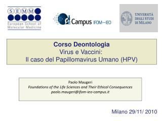 Corso Deontologia Virus e Vaccini:  Il caso del Papillomavirus Umano (HPV)