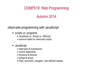 COMP519: Web Programming Autumn 2014