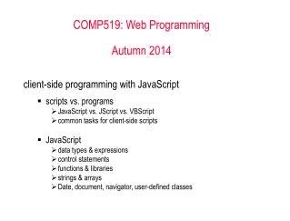 COMP519: Web Programming Autumn 2014