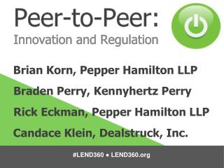 Peer-to-Peer:  Innovation and Regulation