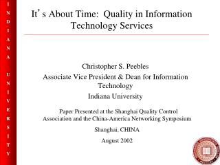 It ' s About Time:  Quality in Information Technology Services