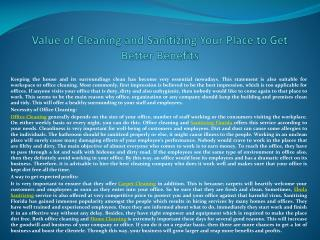 Value of Cleaning and Sanitizing Your Place to Get Better Be