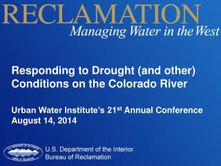 Responding to Drought (and other) Conditions on the Colorado River
