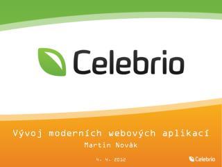 Vývoj moderních webových aplikací Martin Novák