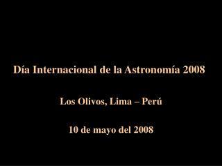 Día Internacional de la Astronomía 2008