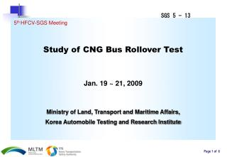 Study of CNG Bus Rollover Test