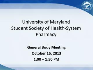 University of Maryland Student Society of Health-System Pharmacy