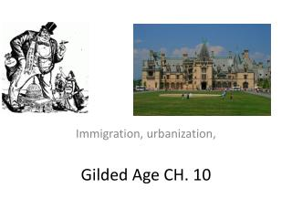 Gilded Age CH. 10