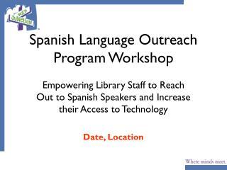 Spanish Language Outreach Program Workshop