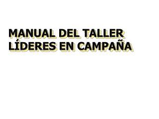 MANUAL DEL TALLER  L DERES EN CAMPA A