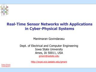 Real-Time Sensor Networks with Applications in Cyber-Physical Systems