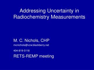 Addressing Uncertainty in Radiochemistry Measurements