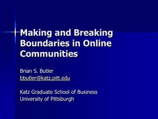 Making and Breaking Boundaries in Online Communities