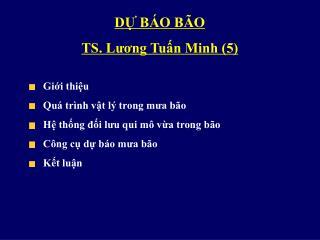 DỰ BÁO BÃO  TS. Lương Tuấn Minh (5)