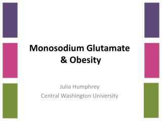 Monosodium Glutamate  & Obesity
