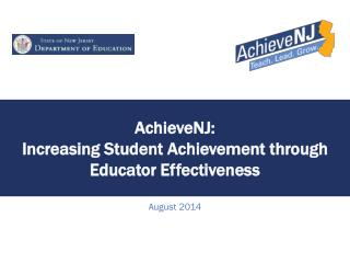 AchieveNJ :  Increasing Student Achievement through Educator Effectiveness