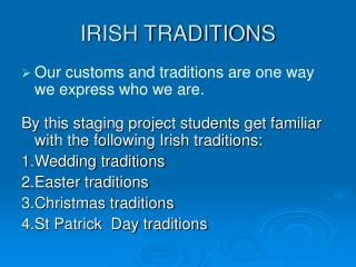 IRISH TRADITIONS