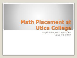 Math Placement at Utica College