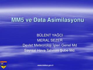 MM5 ve Data Asimilasyonu