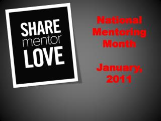 National Mentoring Month January, 2011