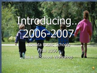 Introducing…  2006-2007