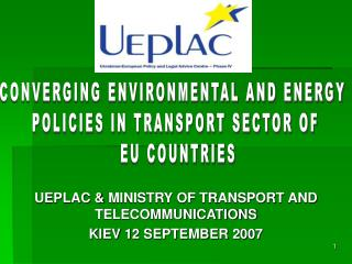 UEPLAC  MINISTRY OF TRANSPORT AND TELECOMMUNICATIONS