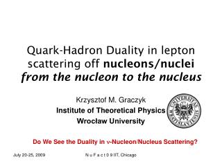 Quark-Hadron Duality in lepton scattering off  nucleons/nuclei from the nucleon to the nucleus