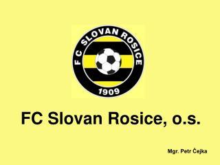 FC Slovan Rosice, o.s.