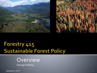 Forestry 415 Sustainable Forest Policy