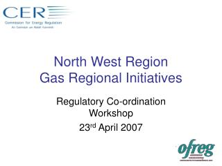 North West Region Gas Regional Initiatives