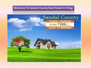 Sandal County Is the Best Real Estate Agents in Vizag–Sandalcounty.com