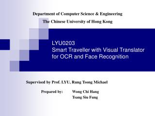 LYU0203 Smart Traveller with Visual Translator for OCR and Face Recognition