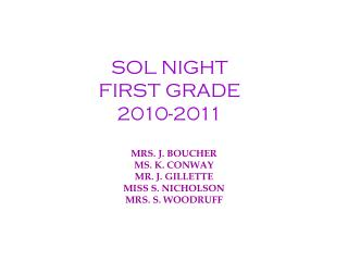 SOL NIGHT FIRST GRADE 2010-2011