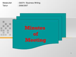 Matakuliah	: G0374 / Business Writing Tahun		: 2006/2007