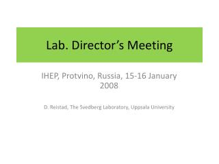 Lab. Director's Meeting