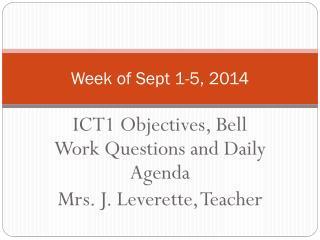 Week of Sept 1-5, 2014
