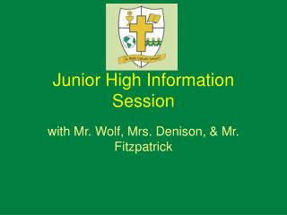 Junior High Information Session