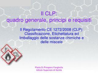 Il CLP:  quadro generale, principi e requisiti