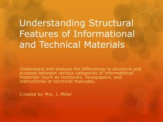 Understanding Structural Features of Informational and Technical Materials
