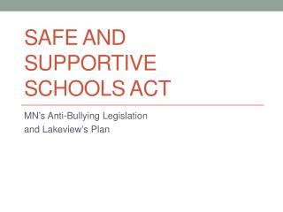 Safe and supportive schools act